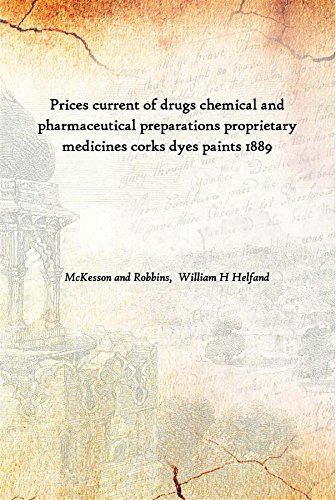 prices-current-of-drugs-chemical-and-pharmaceutical-preparations-proprietary-medicines-corks-dyes-pa