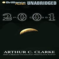 2001: A Space Odyssey (       UNABRIDGED) by Arthur C. Clarke Narrated by Dick Hill