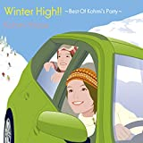 広瀬香美 - Winter High!!~Best Of Kohmi's Party~
