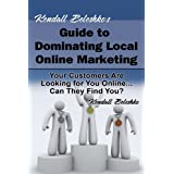 Kendall Beleshko's Guide to Dominating Local Online Marketingby Kendall Beleshko