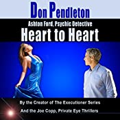 Heart to Heart: Ashton Ford, Psychic Detective, Book 5 | Don Pendleton