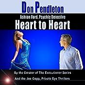 Heart to Heart: Ashton Ford, Psychic Detective, Book 5 | Don Pendleton