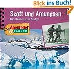 Abenteuer & Wissen: Scott und Amundse...