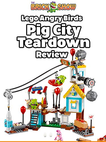 LEGO Angry Birds Pig City Teardown Review