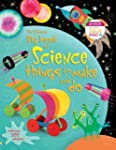 Big Book of Science Things to Make an...