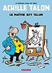 Achille Talon, tome 45 : Le ma�tre es...