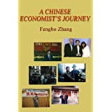 A Chinese Economist's Journey ~ Fengbo Zhang