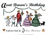 Aunt Brown's Birthday (Peter & Lotta) (0863153887) by Beskow, Elsa