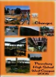 Changes: Pennsbury High School West Campus 2005 Yearbook, Fairless Hills, Pennsylvania