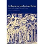 img - for [ [ [ Guillaume de Machaut and Reims: Context and Meaning in His Musical Works[ GUILLAUME DE MACHAUT AND REIMS: CONTEXT AND MEANING IN HIS MUSICAL WORKS ] By Walters Robertson, Anne ( Author )May-01-2007 Paperback book / textbook / text book