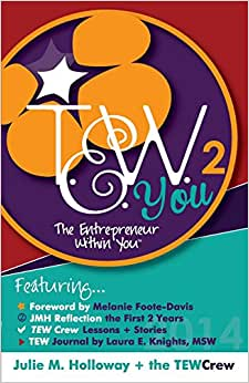 The Entrepreneur Within You Volume 2