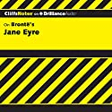 Jane Eyre: CliffsNotes (       UNABRIDGED) by Karin Jacobson, Ph.D. Narrated by Ellen Grafton