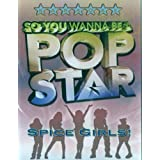 So You Wanna Be A Pop Star - Spice Girls [UK IMPORT]