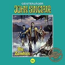 Die Zombies (John Sinclair - Tonstudio Braun Klassiker 85) Hörspiel von Jason Dark Gesprochen von:  div.