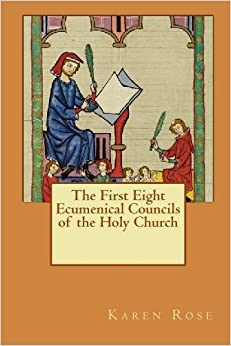 the first eight ecumenical councils of the holy church