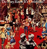 Do They Know It's Christmas? - Original & Best!