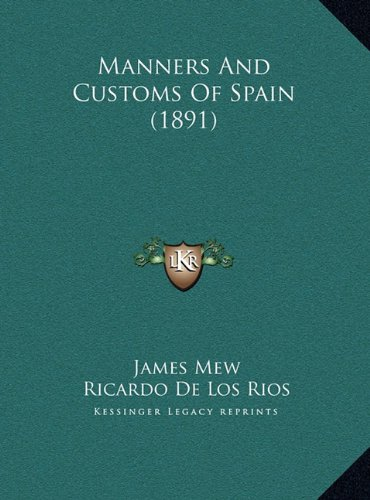 Manners and Customs of Spain (1891)