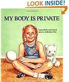 My Body Is Private (Albert Whitman Prairie Books)
