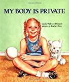 My Body Is Private (Albert Whitman Prairie Books (Paperback))