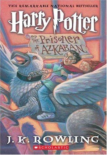 Harry Potter and the Prisoner of Azkaban, J.K. Rowling; Mary GrandPr�