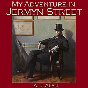 My Adventure in Jermyn Street | [A. J. Alan]