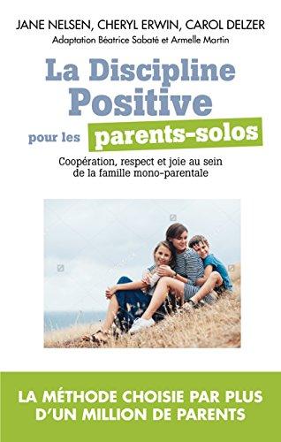 la-discipline-positive-pour-parents-solos