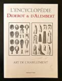 Art De L'Habillement (French Edition) (2914239890) by Diderot