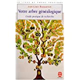 Votre arbre gnalogique : guide pratique de recherchepar Jean-Louis Beaucarnot