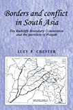 Borders and Conflict in South Asia: The Radcliffe Boundary Commission and the Partition of Punjab (Studies in Imperialism)