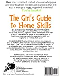 The Girls Guide to Home Skills (The Homemakers Mentor) (Volume 1)