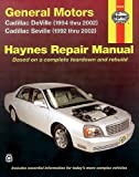 img - for General Motors: Cadillac DeVille (1994 thru 2002), Seville (1992 thru 2002) (Haynes Repair Manual) book / textbook / text book