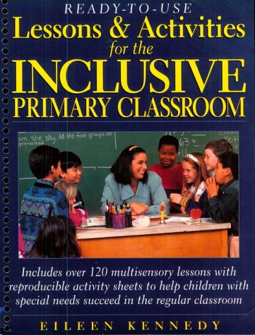 Ready-To-Use Lessons & Activities for the Inclusive Primary Classroom