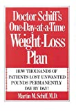 img - for Doctor Schiff's One-Day-at-a-Time Weight Loss Plan: How Thousands of Patients Lost Unwanted Pounds Permanently Day by Day! book / textbook / text book