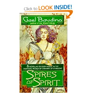 Spires of Spirit by Gael Baudino