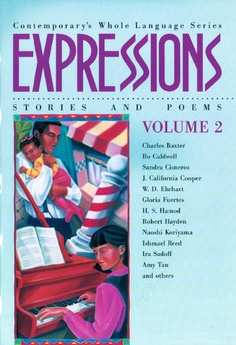 Expressions: Stories and Poems, Vol.  2 (Contemporary's Whole Language Series)