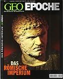 Geo Epoche 5/01: Das Römische Imperium