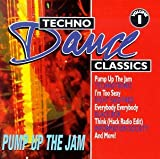 echange, troc Various Artists - Techno Dance Classics 1: Pump Up the Jam