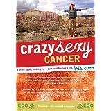 Crazy Sexy Cancer ~ Rodney Yee