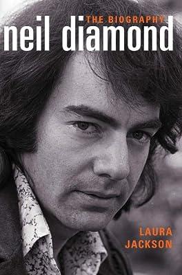 Neil Diamond: The Biography, Jackson, Laura, Used; Good Book