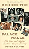 img - for Behind the Palace Walls: The Rise and Fall of Britain's Royal Family book / textbook / text book