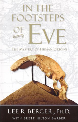 In the Footsteps of Eve: The Mystery of Human Origins (Adventure Press), Berger,Lee/Hilton,Brett-Hilton
