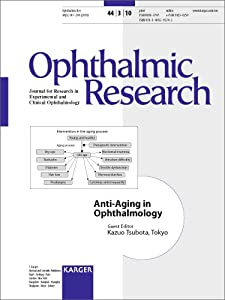 Anti-aging in Ophthalmology: Special Issue: Ophthalmic Research 2010, Vol. 44, No. 3