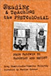 Reading and Teaching the Postcolonial...