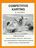 Competitive Karting: A Comprehensive Guide To Carting (0960506802) by Martin, Gary