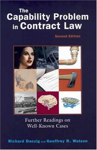 Danzig's The Capability Problem in Contract Law: Further...