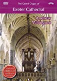 The Grand Organ of Exeter Cathedral - Andrew Millington (DVD & free bonus CD)