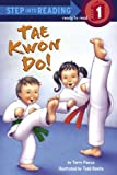 img - for Tae Kwon Do! (Step into Reading) book / textbook / text book