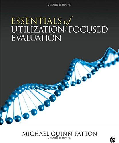 Essentials of Utilization-Focused Evaluation