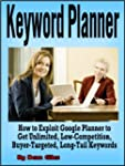 Keyword Planner: How to Exploit Googl...