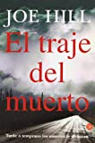 El traje del muerto / Heart-Shaped Box (Narrativa (Punto de Lectura)) (Spanish Edition)